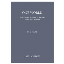 One world (Full Orchestral Score) Ian Lawson